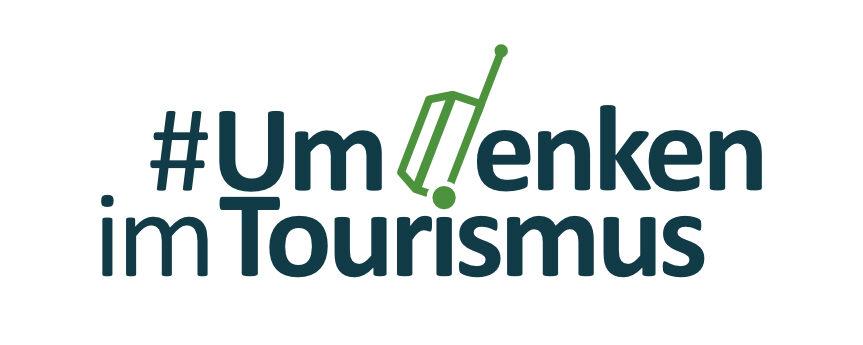 #Umdenken im Tourismus